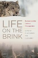 Life on the Brink: Environmentalists Confront Overpopulation (Hardback)