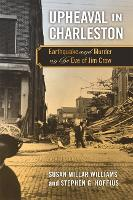 Upheaval in Charleston: Earthquake and Murder on the Eve of Jim Crow (Paperback)
