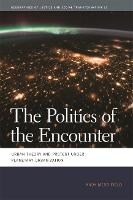 The Politics of the Encounter