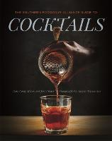 The Southern Foodways Alliance Guide to Cocktails (Hardback)