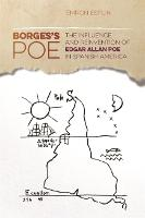 Borges's Poe: The Influence and Reinvention of Edgar Allan Poe in Spanish America - The New Southern Studies (Paperback)