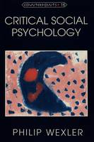 Critical Social Psychology - Counterpoints Studies in the Postmodern Theory of Education 16 (Paperback)