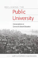 Reclaiming the Public University: Conversations on General and Liberal Education - Higher Ed 18 (Paperback)
