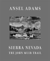 Sierra Nevada: The John Muir Trail (Hardback)