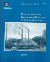 Economic Reform and Environmental Performance in Transition Economies (Paperback)