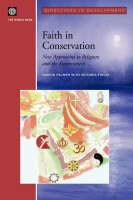 Faith in Conservation: New Approaches to Religions and the Environment (Paperback)