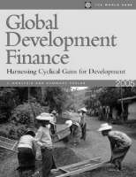 Global Development Finance 2004: Analysis and Statistical Appendix v. 1: The Changing Face of Finance (Paperback)