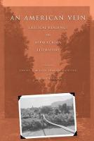 An American Vein: Critical Readings in Appalachian Literature (Hardback)