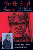Terrible Swift Sword: The Legacy of John Brown (Paperback)