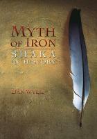 Myth of Iron: Shaka in History (Paperback)