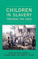Children in Slavery through the Ages (Hardback)