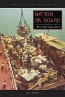 Nation on Board: Becoming Nigerian at Sea - New African Histories (Hardback)