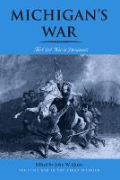 Michigan's War: The Civil War in Documents - Michigan's War (Paperback)