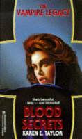 Blood Secrets - The Vampire Legacy (Paperback)