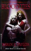 Blood Ties - The Vampire Legacy (Paperback)