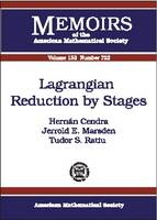 Lagrangian Reduction by Stages - Memoirs of the American Mathematical Society (Paperback)