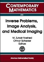 Inverse Problems, Image Analysis and Medical Imaging: AMS Special Session on Interaction of Inverse Problems and Image Analysis, January 10-13, 2001, New Orleans, Louisiana - Contemporary Mathematics (Paperback)