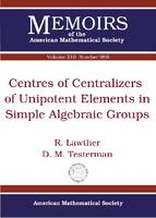 Centres of Centralizers of Unipotent Elements in Simple Algebraic Groups - Memoirs of the American Mathematical Society (Paperback)