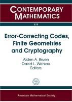 Error-Correcting Codes, Finite Geometries and Cryptography - Contemporary Mathematics (Paperback)