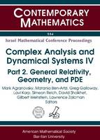 Complex Analysis and Dynamical Systems IV: Part 2. General Relativity, Geometry, and PDE (Paperback)