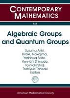 Algebraic Groups and Quantum Groups - Contemporary Mathematics (Paperback)