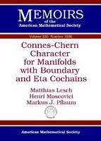 Connes-Chern Character for Manifolds with Boundary and Eta Cochains - Memoirs of the American Mathematical Society (Paperback)