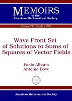 Wave Front Set of Solutions to Sums of Squares of Vector Fields - Memoirs of the American Mathematical Society (Paperback)