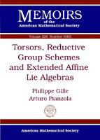 Torsors, Reductive Group Schemes and Extended Affine Lie Algebras - Memoirs of the American Mathematical Society (Paperback)