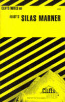 "Notes on Eliot's ""Silas Marner"""