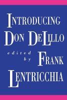 Introducing Don DeLillo (Paperback)