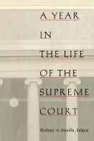 A Year in the Life of the Supreme Court - Constitutional Conflicts (Paperback)
