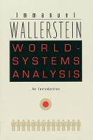 World-Systems Analysis: An Introduction - A John Hope Franklin Center Book (Paperback)