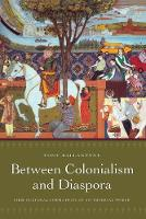 Between Colonialism and Diaspora: Sikh Cultural Formations in an Imperial World (Paperback)
