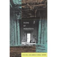 Ruins of Modernity - Politics, History, and Culture (Hardback)