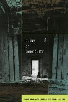 Ruins of Modernity - Politics, History, and Culture (Paperback)