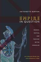 Empire in Question: Reading, Writing, and Teaching British Imperialism (Paperback)