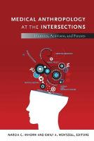 Medical Anthropology at the Intersections
