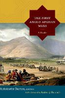 The First Anglo-Afghan Wars: A Reader (Hardback)