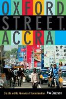 Oxford Street, Accra: City Life and the Itineraries of Transnationalism (Paperback)