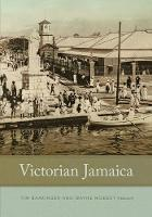 Victorian Jamaica (Hardback)
