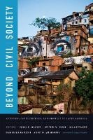 Beyond Civil Society: Activism, Participation, and Protest in Latin America (Paperback)