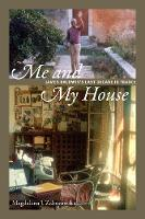 Me and My House: James Baldwin's Last Decade in France (Paperback)