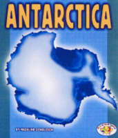 Antartica: Pull Ahead Books - Continents (Paperback)
