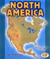 North America: Pull Ahead Books - Continents (Paperback)
