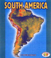 South America: Pull Ahead Books - Continents (Paperback)