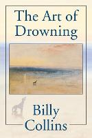 Art Of Drowning, The - Pitt Poetry Series (Paperback)
