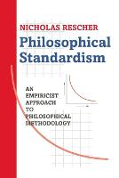 Philosophical Standardism: An Empiricist Approach to Philosophical Methodology (Paperback)