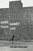 More Money than God - Pitt Poetry Series (Paperback)