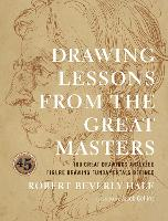 Drawing Lessons from the Great Masters: 45th Anniversary Edition (Paperback)