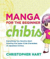 Manga For The Beginner Chibis (Paperback)
